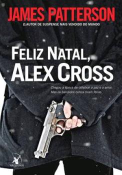 feliz natal alex cross - livro de james patterson
