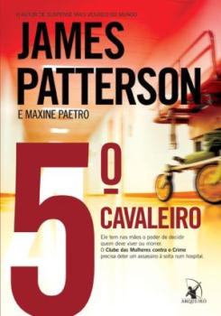 o quinto cavaleiro - livro de james patterson