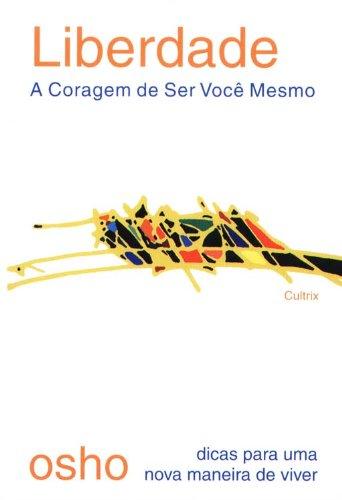 capa_liberdade_a_coragem_de_ser_vc_mesmo