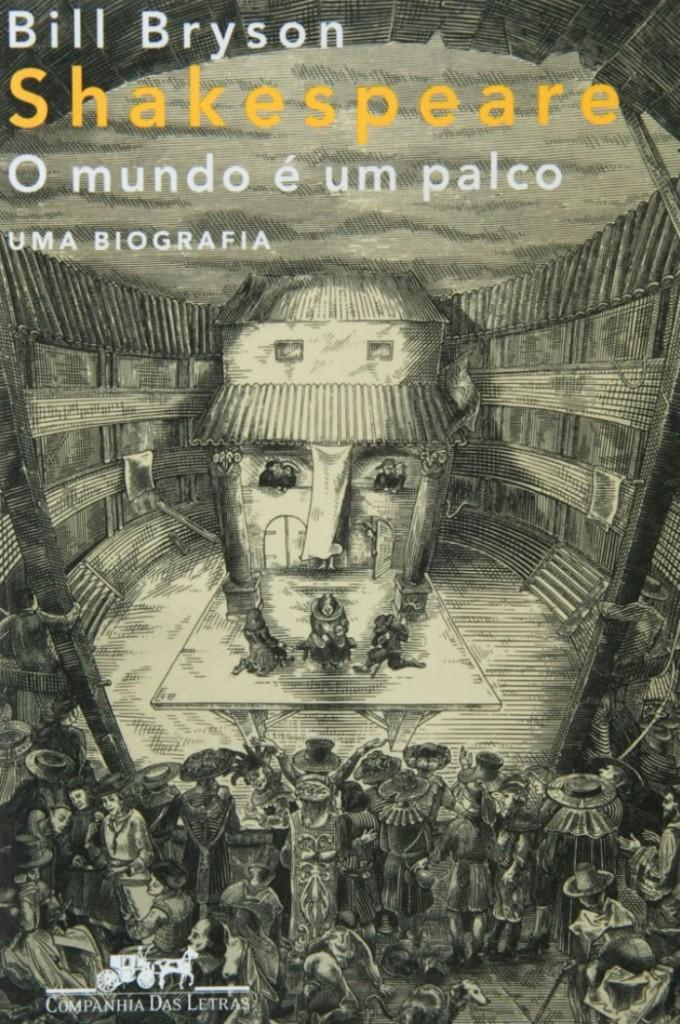Capa do livro Shakespeare: o mundo é um palco, de Bill Bryson