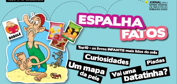 Confira nova edição do Espalhafatos